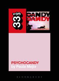 <b>The Jesus and</b> Mary Chain's Psychocandy | Literary Hub