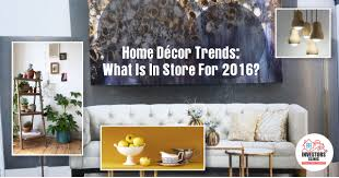 Small Picture Home Decor Color Trends 2016 Investors Clinic Blog