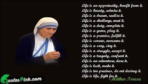 Mother Teresa Quotes Life Quotes mother teresa quotes life is an opportunity 20