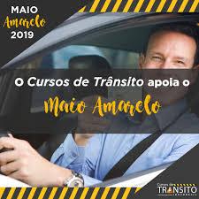 Começou o Maio Amarelo 2019 - Cursos de Trânsito Online