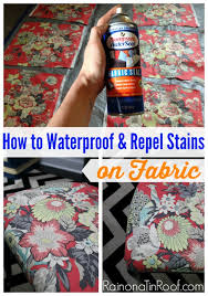 how to waterproof fabric and repel stains waterproof fabric diy waterproof fabric spray