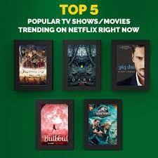 The Top 5 Popular TV Shows/Movies Trending on Netflix Right Now - News