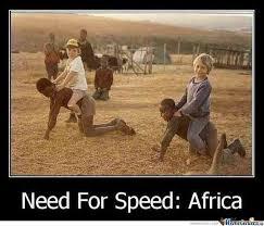 Need For Speed Africa by jurgen.bardho - Meme Center via Relatably.com