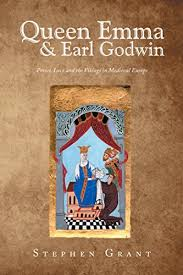 Queen Emma & Earl Godwin: Power, Love and the Vikings in Medieval ...