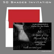 shades of grey invitations invite and delight fifty shades 50 shades of grey party invitation by sassyalice on 20 00