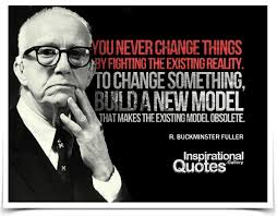 Model Quotes 96 Stunning You Never Change Things By Fighting The Existing Reality To Change