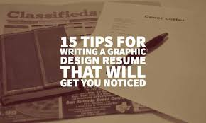 15 Tips For Writing A Graphic Design Resume That Will Get You