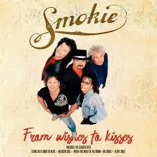 <b>Smokie - From Wishes</b> to Kisses (2018, Vinyl) | Discogs