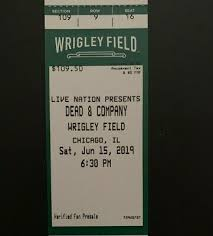 2 Dead And Company Tickets Wrigley Field Chicago Saturday 6