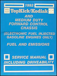 1992 chevy kodiak gmc topkick and p6 wiring diagram manual original 1992 gmc topkick chevy kodiak p6 gas fuel and emissions service manual