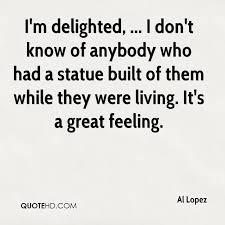 Statue Quotes Custom Al Lopez Quotes QuoteHD