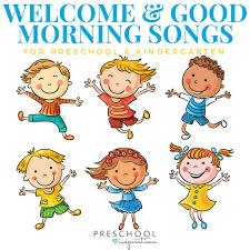 the best good morning songs and wele