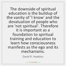 Consciousness Quotes Enchanting David R Hawkins Quotes StoreMyPic