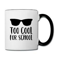 Simsalapimp Schule Spruch Too Cool For School Sonnenbrille Tasse