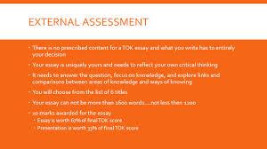 tok external assessment due dates b day monday a day  2 external assessment