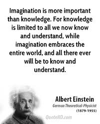 Albert Einstein Quotes Imagination Is More Important Than Knowledge