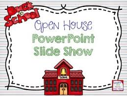 Open House Powerpoint Open House Ppt Worksheets Teaching Resources Tpt