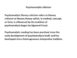 definition approaches history examples ppt psychoanalytic criticism