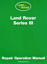 series iii workshop manual land rover technical blog i