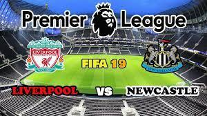 ลิเวอร์พูล VS นิวคาสเซิล | FIFA19 | Premier League 19/20 |  จะเป็นจ่าฝูงต่อหรือไม่? - YouTube