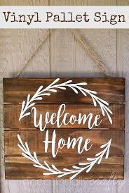 diy wood signs fresh vinyl wel e home pallet sign free silhouette cut