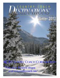 volume xii country coach volume xii country coach destinations winter 2013