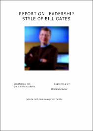 bill gates leadership and management style bill gates management bill gates management style essay