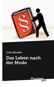 Das Leben Nach der Mode (German Edition): Rhodes, Julia: 9788490392614:  Amazon.com: Books