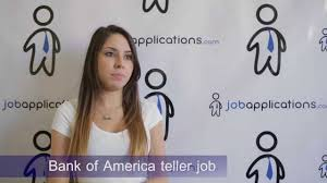 bank of america interview teller bank of america interview teller
