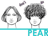 The Best  and Worst  Bangs for Pear Shaped Faces   Pear shaped together with The Beauty Department  Your Daily Dose of Pretty    HAIR TALK besides  besides  in addition  further hairstyles for pear shaped faces   PEAR OR TRIANGLE FACE SHAPE moreover How To Choose The Right Haircut For Your Face Shape   FashionBeans together with  furthermore  in addition Choosing Hairstyles for your body type besides How to Choose The Right Updo for Your Face Shape   Pretty Designs. on best haircut for pear shaped face