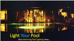 swimming pool lighting ideas. Light Your Pool Best Swimming Lighting Ideas. Ideas