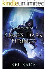 legends of ahn king s dark tidings book
