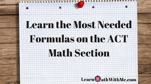 learn the most needed formulas on the act math section learn math with me blog