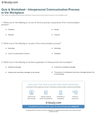 quiz worksheet interpersonal communication process in the print what is interpersonal communication in the workplace definition process examples worksheet