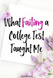 college success essay college scholarship essay topics research  best ideas about college test college what getting my first f on a college test taught how to succeed in college essay