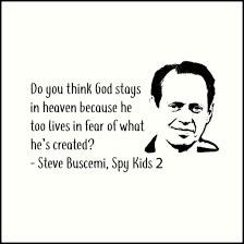 Quote Spy Cool Steve Buscemi Spy Kids 48 Quote Black Art Prints By Fableboy48