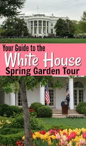 white house spring garden tour guide to