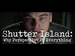 shutter island why perspective is everything   2 shutter island why perspective is everything