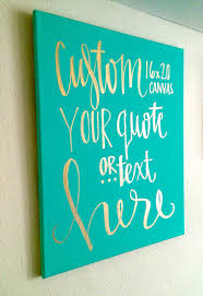 custom quote canvas wall art