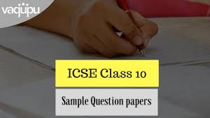 Icse 2018 Class 10 Specimen Papers Icse 10 Question Papers Free