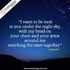 I Want To Lie Next Everlasting Quotes Classy Love Under The Stars Quotes
