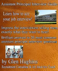 Assistant Principal Interview Questions And Answers Order Assistant Principal Interview Guide From Glen Hughins