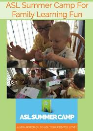 Asl Summer Camp For Family Learning Fun Rock Your Homeschool