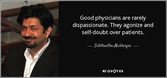 Siddhartha Quotes Amazing TOP 48 QUOTES BY SIDDHARTHA MUKHERJEE AZ Quotes