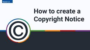 How To Copyright Graphic Design Sample Copyright Notices Termsfeed