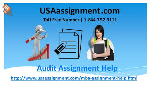 compliance auditing audit assignment help toll  audit assignment help usaassignment com toll number 1 844 752