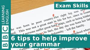 Grammar Tips Exam Skills 6 Tips For Improving Your Grammar
