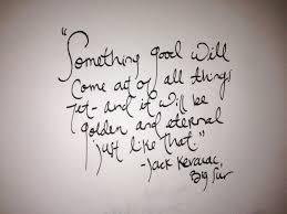 Jack Kerouac Big Sur Words Such Jack Kerouac Quotes