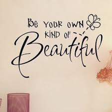Beauty And Life Quotes Best Of Be Your Own Kind Of Beautiful Life Quotes Quotes Positive Quotes