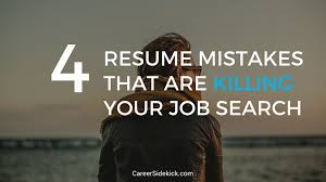 top 4 resume mistakes to avoid